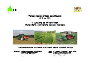 Versuchsergebnisse aus Bayern 2012 bis 2015
