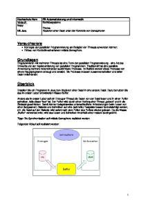Versuchsziele Konzepte der parallelen Programmierung am Beispiel von Threads anwenden können. Einbau von Kontrollmechanismen mittels Semaphore