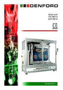 Vertical router CNC Machine User s Manual