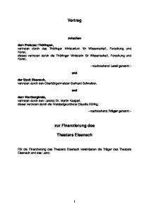 Vertrag. zwischen. und. und. zur Finanzierung des. Theaters Eisenach