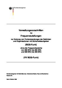 Verwaltungsvorschriften. Frequenzzuteilungen. (BOS-Funk) (VV BOS-Funk)