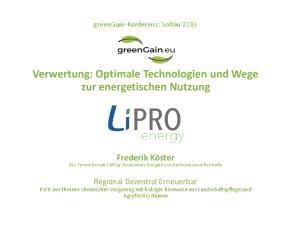 Verwertung: Optimale Technologien und Wege zur energetischen Nutzung