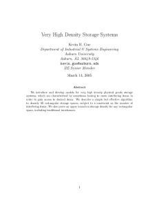 Very High Density Storage Systems