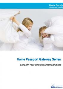 Vesta Family. Smart Home Solution. Home Passport Gateway Series. Simplify Your Life with Smart Solutions