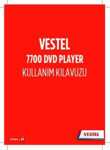 VESTEL 7700 DVD PLAYER KULLANIM KILAVUZU GARANT