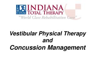 Vestibular Physical Therapy and Concussion Management