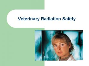 Veterinary Radiation Safety