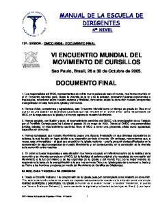 VI ENCUENTRO MUNDIAL DEL MOVIMIENTO DE CURSILLOS DOCUMENTO FINAL MANUAL DE LA ESCUELA DE DIRIGENTES 4º NIVEL