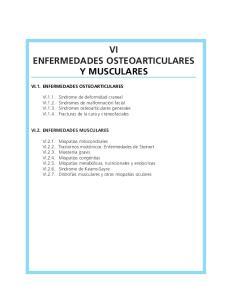 VI ENFERMEDADES OSTEOARTICULARES Y MUSCULARES
