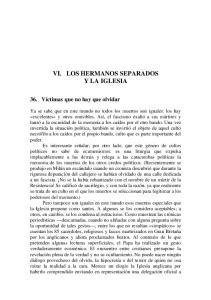 VI. LOS HERMANOS SEPARADOS Y LA IGLESIA