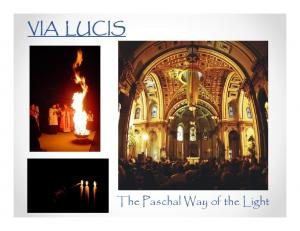 VIA LUCIS. The Paschal Way of the Light
