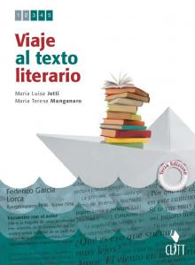 Viaje al texto literario. Maria Luisa Jetti Maria Teresa Manganaro