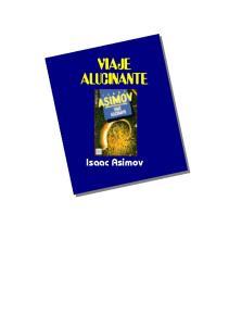 VIAJE ALUCINANTE. Isaac Asimov