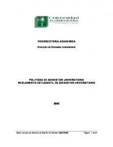VICERRECTORIA ACADEMICA POLITICAS DE BIENESTAR UNIVERSITARIO REGLAMENTO ESTUDIANTIL DE BIENESTAR UNIVERSITARIO