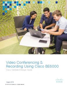 Video Conferencing & Recording Using Cisco BE6000