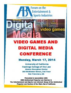 VIDEO GAMES AND DIGITAL MEDIA CONFERENCE