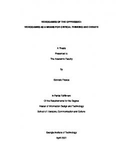 VIDEOGAMES OF THE OPPRESSED: VIDEOGAMES AS A MEANS FOR CRITICAL THINKING AND DEBATE. A Thesis. Presented to. The Academic Faculty
