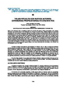 VIEJOS RITUALES CON NUEVOS ACTORES: CEREMONIAS PROPICIATORIAS EN CHICHEN ITZA