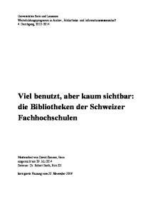 Viel benutzt, aber kaum sichtbar: die Bibliotheken der Schweizer Fachhochschulen