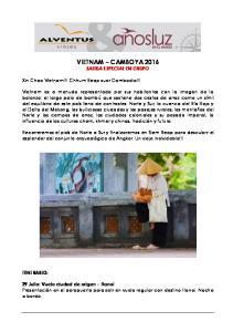 VIETNAM CAMBOYA 2016 SALIDA ESPECIAL EN GRUPO