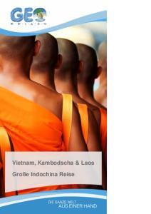 Vietnam, Kambodscha & Laos. Große Indochina Reise