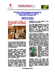 VIETNAM: Practical Strategies for Market Entry In Trading, Distribution and Retailing Opportunities in Challenging Times
