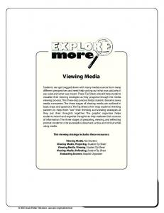 Viewing Media. This viewing strategy includes these resources: Viewing Media, Text Outline Viewing Media, Viewing, Student Tip Sheet