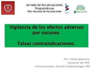 Vigilancia de los efectos adversos por vacunas. Falsas contraindicaciones