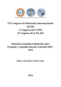 VII Congreso de Relaciones Internacionales del IRI I Congreso del CoFEI II Congreso de la FLAEI