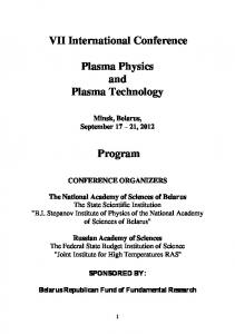 VII International Conference. Plasma Physics and Plasma Technology. Program