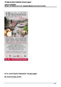 VII TALLER DE COCINA TRADICIONAL De caza y pesca. Del 10 al 20 de Marzo de VII Taller de Cocina Tradicional