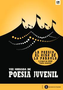 VIII JORNADA POESIA: la poesia, el circ de la paraula