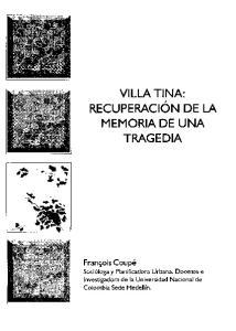 VILLA TINA: RECUPERACI~N DE LA MEMORIA DE UNA TRAGEDIA