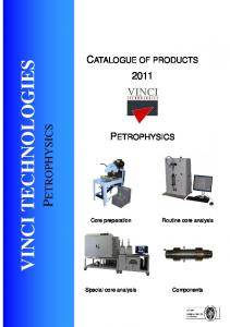 VINCI TECHNOLOGIES PETROPHYSICS CATALOGUE OF PRODUCTS 2011