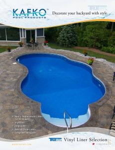 Vinyl Liner Selection. Decorate your backyard with style