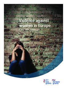 Violence against women in Europe Our response