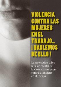 VIOLENCIA CONTRA LAS MUJERES EN EL TRABAJO HABLEMOS DE ELLO!