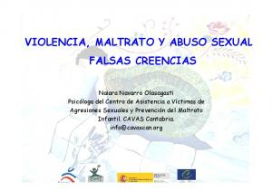 VIOLENCIA, MALTRATO Y ABUSO SEXUAL FALSAS CREENCIAS
