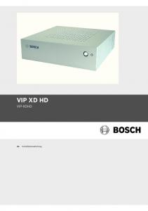 VIP XD HD VIP-XDHD. Installationsanleitung