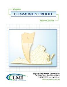 Virginia. Henry County. Virginia Employment Commission 703 East Main Street Richmond, Virginia Tel: (804)