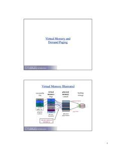 Virtual Memory and Demand Paging. Virtual Memory Illustrated