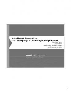 Virtual Poster Presentations: The Leading Edge in Continuing Nursing Education