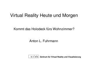 Virtual Reality Heute und Morgen