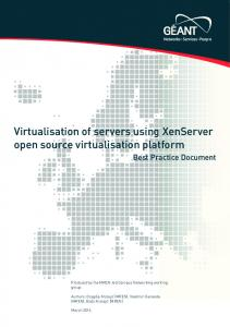 Virtualisation of servers using XenServer open source virtualisation platform