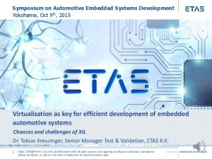 Virtualization as key for efficient development of embedded automotive systems