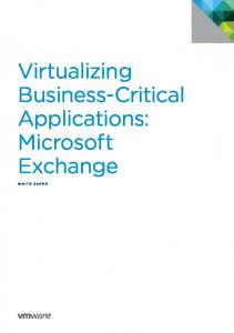 Virtualizing Business-Critical Applications: Microsoft Exchange WHITE PAPER