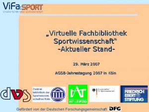 Virtuelle Fachbibliothek Sportwissenschaft -Aktueller Stand-