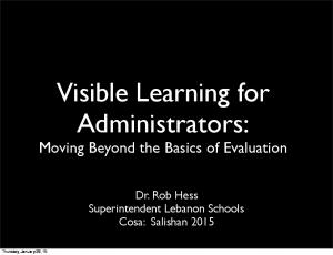 Visible Learning for Administrators: Moving Beyond the Basics of Evaluation