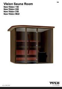 Vision Sauna Room New Vision 150 New Vision 200 New Vision 250 New Vision Midi