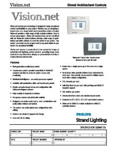 Vision.net. Strand Architectural Controls. Features SPECIFICATION SUBMITTAL